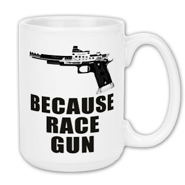 Because Race Gun
