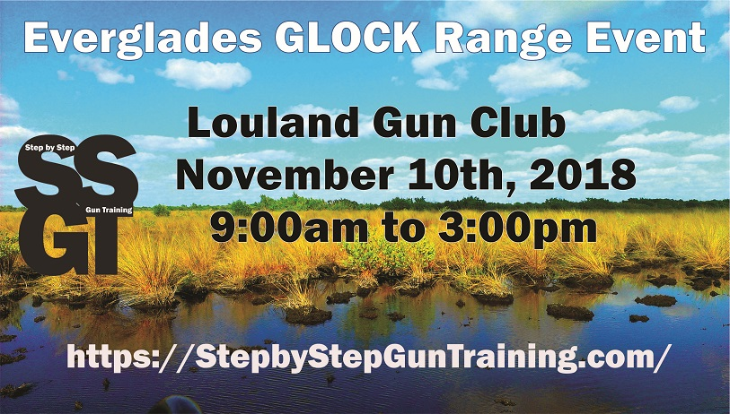 Next Weekend: Everglades Glock Range Event